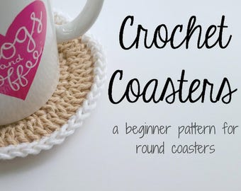 Instant Download - PATTERN for Simple Crochet Coasters: illustrated tutorial round, beginner double-crochet mug rug PDF