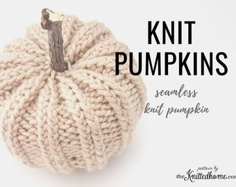 Instant Download - PATTERN for Knit Seamless Pumpkin: illustrated tutorial intermediate knit double point needles in the round PDF