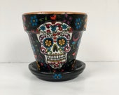 Sugar Skull Flower Pot with Saucer, Sugar Skull Clay Pot, Day of the Dead, Decorated Flower Pot, Painted Flower Pot, Skull and Flowers Pot,