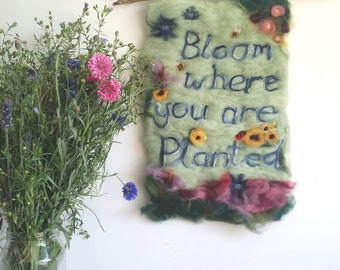 Custom Made - Bloom where you are planted - Whimsical Felted Wall Hanging. Inspiration words sunflowers ladybirds bees