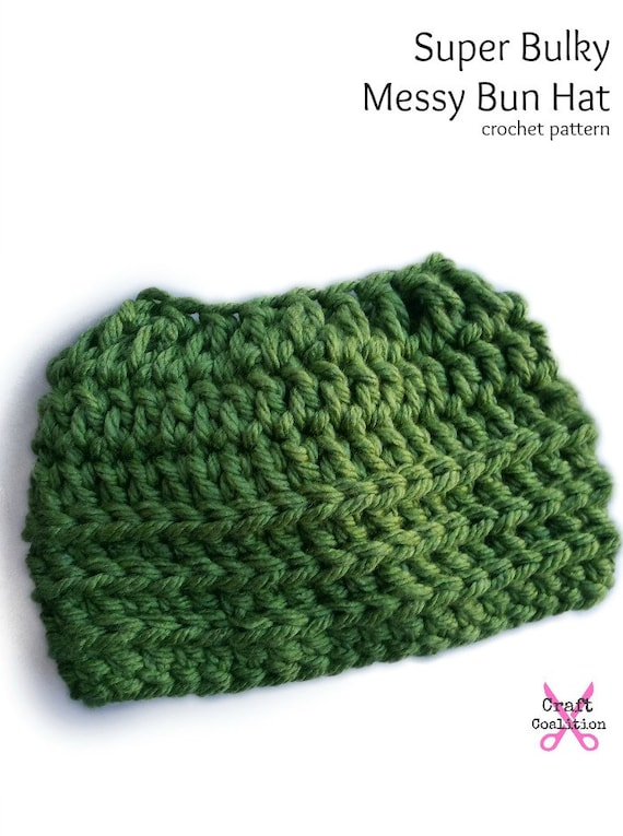 Crochet Hat Pattern Super Bulky Oversized Messy Bun Hat Etsy
