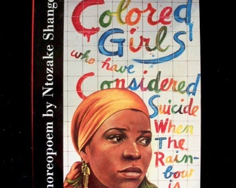 For Colored Girls Who Have Considered Suicide / When the Rainbow Is Enuf by Ntozake Shange (1997 paperback)