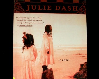 Daughters of the Dust, novel by Julie Dash (1999 paperback)