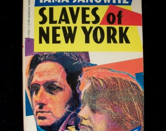 Slaves of New York--novel by Tama Janowitz