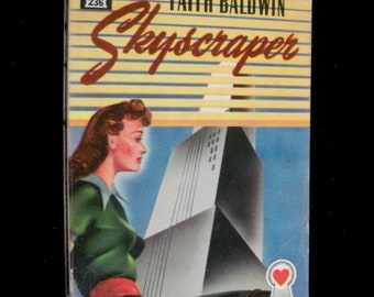 Skyscraper by Faith Baldwin * 1948 mapback edition * Romance novel