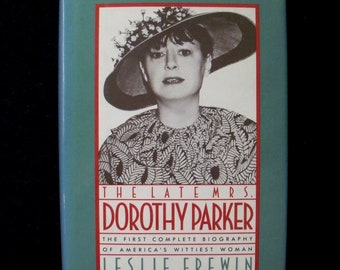 The Late Mrs Dorothy Parker (hardcover biography), 1986