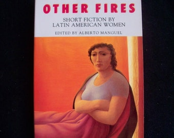 OTHER FIRES--An Anthology of Short Fiction by Latin American Women