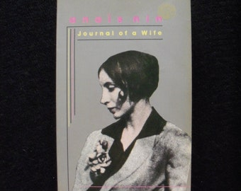 Journal of a Wife (The Early Diary of Anais Nin, 1923-27)