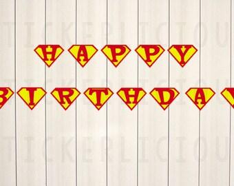 Printable Superman HAPPY BIRTHDAY Banner - Small - Diy Digital PDF