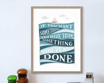 Sailboat Print Inspirational Quote, Nautical Decor, Do Something, Sailing Gifts, Sailing Ship, Sailing Art Motivational Quote, Nursery Art