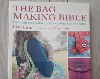 The Bag Making Bible, The Complete Creative Guide To Sewing Your Own Bags, Book, Lisa Lam, 2010, David & Charles, Pockets, Edgings, Trimming