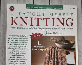 I Taught Myself Knitting, Boye Needle, Simple Instructions and Clear Diagrams, Left-Handed Section Included, 1988, 15 Patterns, Continental