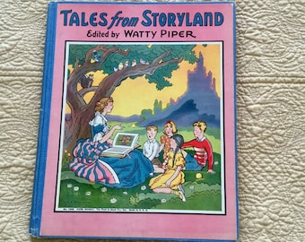 Vintage Children's Book, Tales from Storyland, edited by Watty Piper, collectible book, vintage fairy tales,