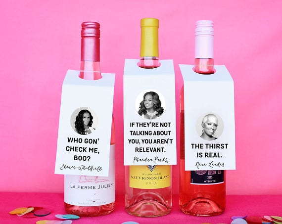 Real Housewives, Printable Wine Tags, Funny Wine Gift, Girls Night In Wine, Real Housewives Wine, RHOA, Gift For Her, Atlanta Housewives