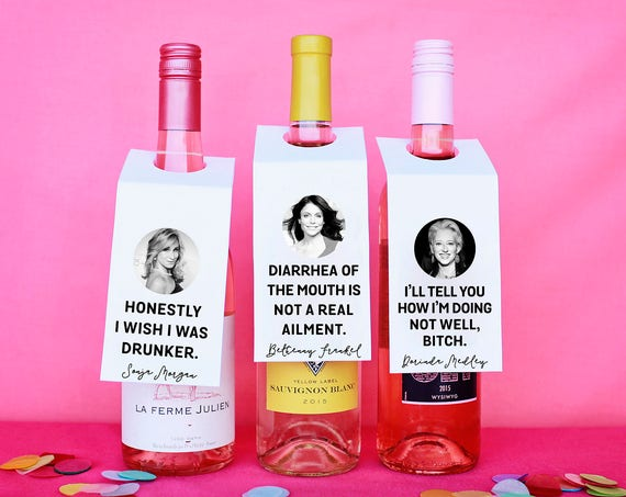 Real Housewives, Printable Wine Tags, Funny Wine Lover Gift, Girls Night In Wine, Real Housewives Wine, RHONY, Gift For Her, Punny Wine Gift