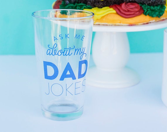 Gifts For Dad, Dad Jokes, Pint Glass, Dad Birthday Gift, Dad Beer Mug, Dad Gift From Daughter, Father's Day Gift, Beer Gifts, Father Present