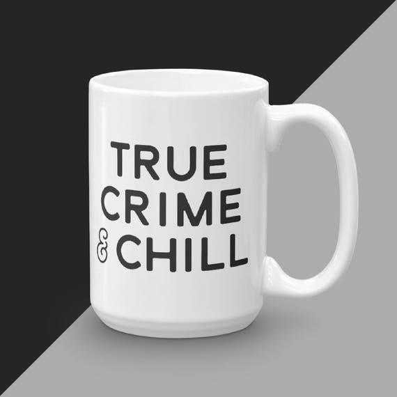 True Crime Lover Mug, My Favorite Murder, Mug For Murderino, Karen and Georgia, MFM Podcast Merch, True Crime And Chill, Gift For Her, SSDGM