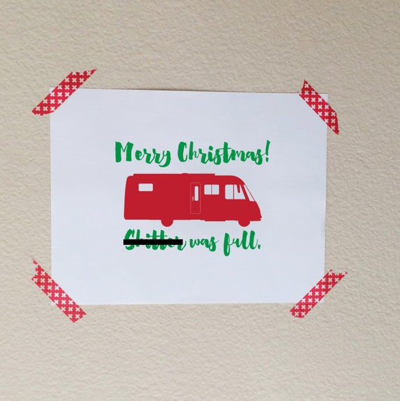 Christmas Decorations, Christmas Vacation Quote Art, Christmas Quote Print, Sh!tter Was Full, Merry Christmas, Christmas Vacation Sign