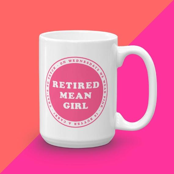 Mean Girls Mug, On Wednesdays We Wear Pink, Pop Culture Art, Typography Mug, Mug With Sayings, Gift For Her, Mean Girl Movie, Mug For Her