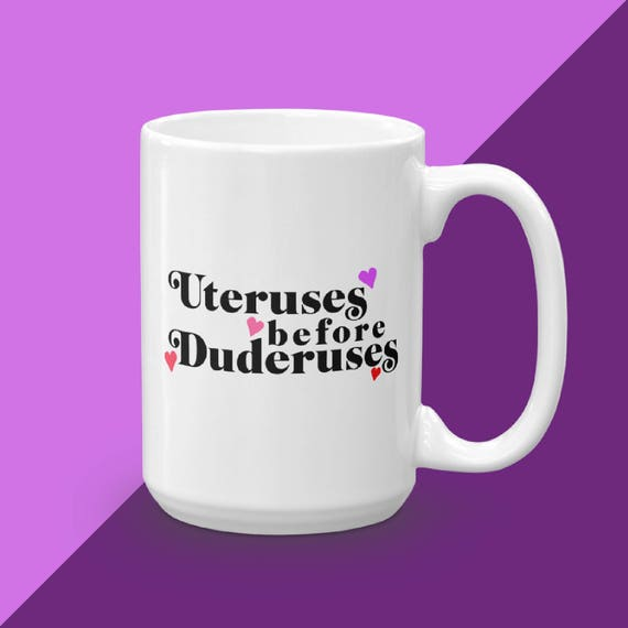 Uteruses Before Duderuses, Valentines Day Gift, Galentine's Day Best Friend Gift For Women, Leslie Knope Of Whatever You Do, Coffee Mug Gift