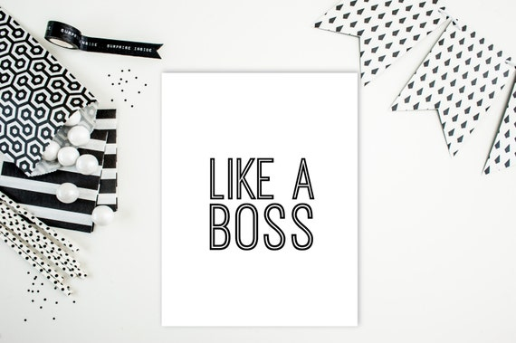 "Digital Download: ""Like a boss"" Typography Print"