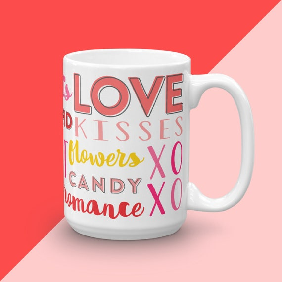 Valentines Day Gift, Coffee Mug For Girlfriend, Gifts Under 25, I Love You Cup, Typography Mug, Statement Mug, Valentine Decor Flatlay Mug