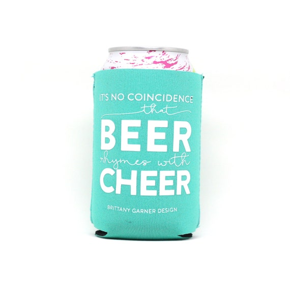 Beer Cooler, Drink Sleeve, Beverage Cooler, Pool Beverage Holder, Camping, Beer Lover Gift, Beer Rhymes With Cheer, Gift For Him