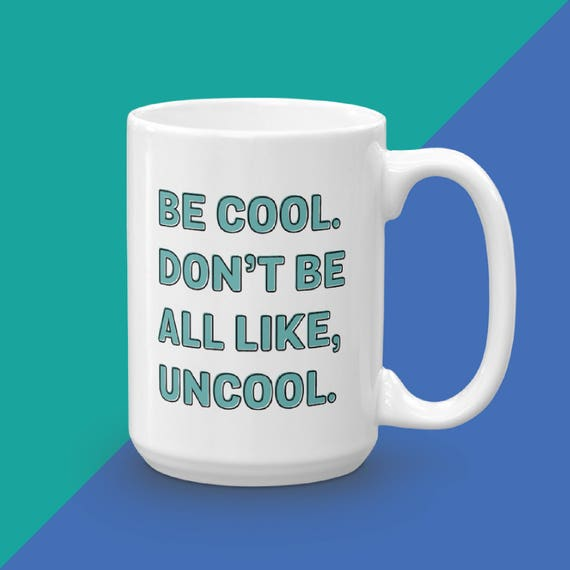 Be Cool Don't Be Uncool, Real Housewives Of New York, Luann RHONY, Gifts Under 20, Reality TV Gifts, Real Housewives Gift, luann de lesseps