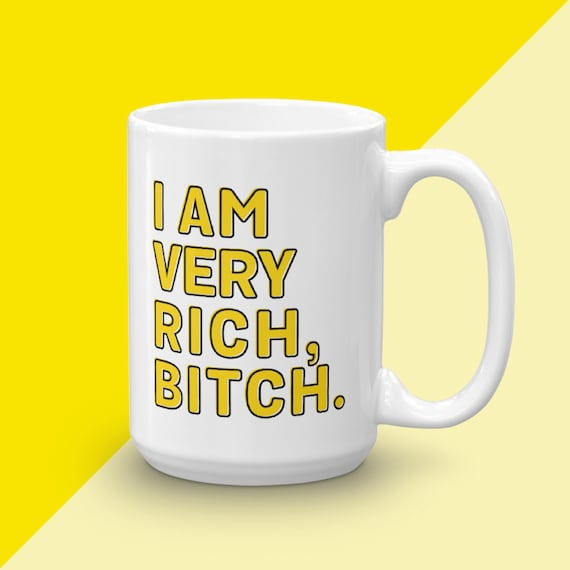 Nene Leakes Quote, Real Housewives Of Atlanta, Mug For Real Housewife Fan, I Am Very Rich, RHOA RHOC RHOBH, Gag Gift For Her, Gifts Under 25