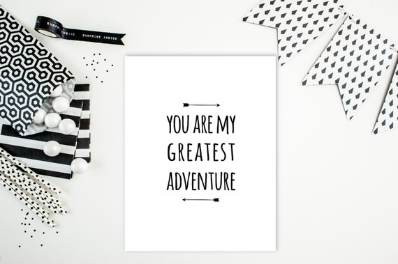"Digital Download: ""You are my greatest adventure"" Typography Print"