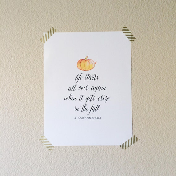 Fall Printable Art, Autumn Quote Print, Life Starts All Over Again When It Gets Crisp In The Fall, Pumpkin Artwork