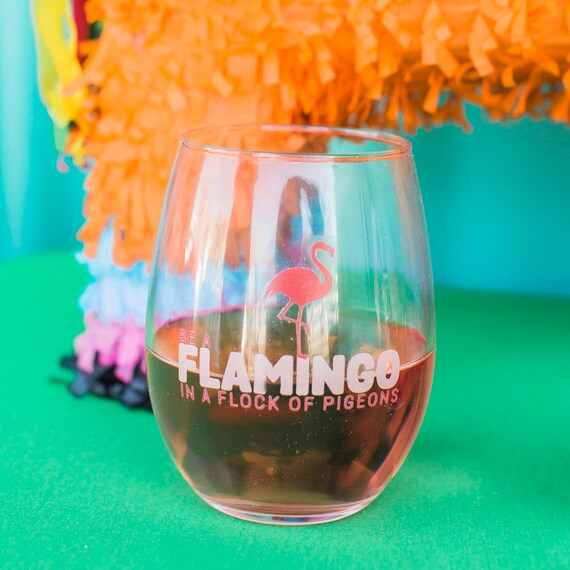 Gift Mom, Be A Flamingo In A Flock Of Pigeons, Gift For Her, Wine Gifts, Wine Glass With Sayings, Gift For BFF, Wine Lover Gift, Wine Glass