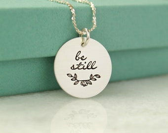 Be Still Sterling Silver Necklace, Be Still Necklace, Religious Inspirational Necklace, Bible Verse Necklace, Psalm 46:10, Be Still & Know,