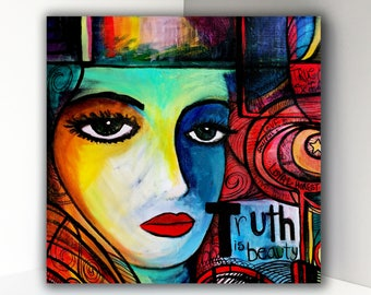 Truth is Beauty 7.5 x7.25 Fine Art Print