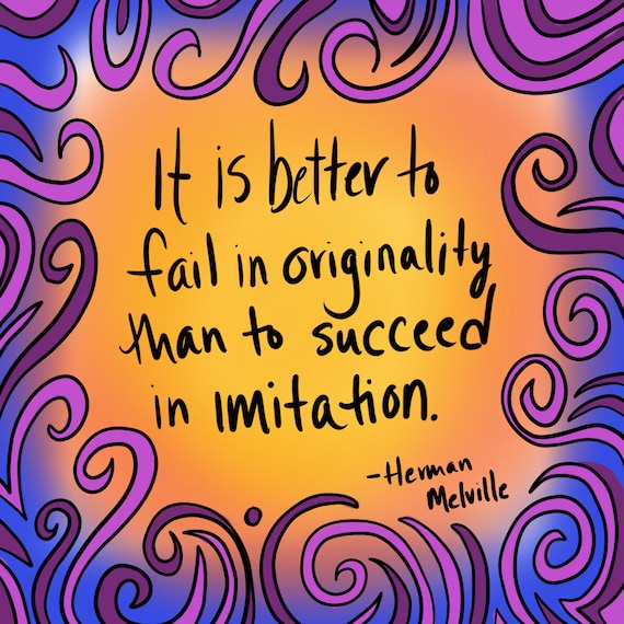 It is better to fail in originality 8x8 Art Print