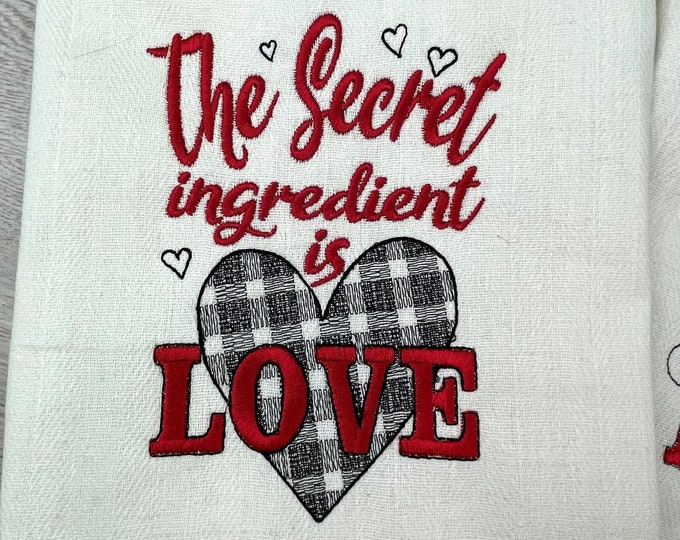 The secret ingredient is love, kitchen towel embroidery, gingham buffalo plaid tartan machine embroidery designs valentine love saying quote