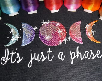 Just a phase Moon Phases ombre iridescent rainbow NO special thread! Embroidery designs