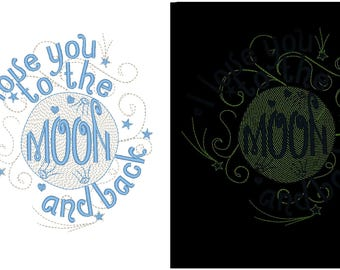 I love you to the moon and back / Glow in the dark special designed machine embroidery / sizes 4x4 and 5x7 /
