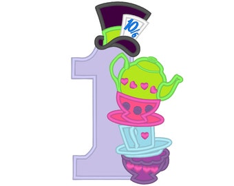 Wonderland Mad Hatter Birthday Number ONE with teapot, teacups and mad hatter hat machine embroidery applique designs 4x4 and 5x7