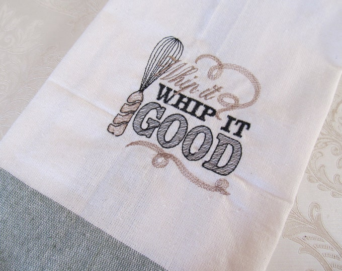 Whip it good  - towel embroidery designs - quick stitch - 4x4 an 5x7