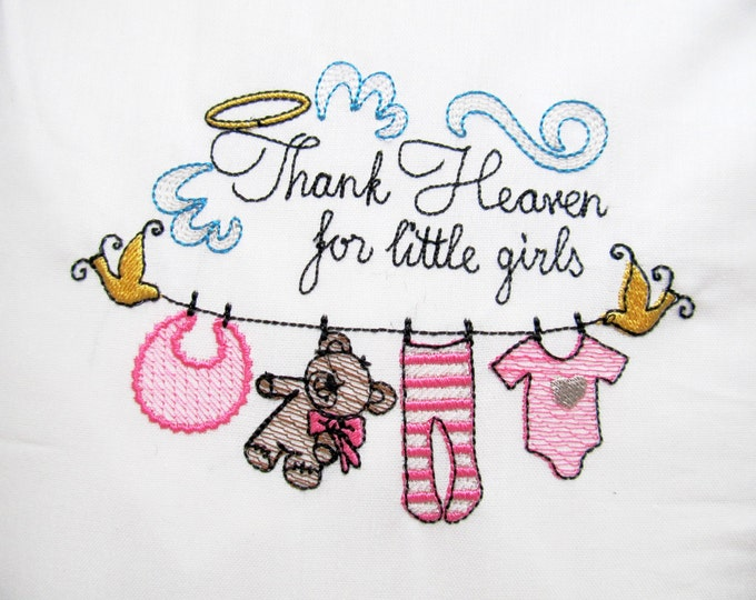 Thank Heaven for little girls, sketch stitch embroidery designs  4x4, 5x7, 6x10 INSTANT DOWNLOAD
