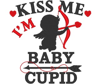 KISS ME, I am BABY cupid machine embroidery designs for hoops 4x4, 5x7 Awesome valentine day embroidery design love heart little valentine