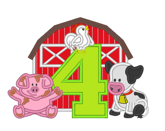 Farm Barn animals birthday number FOUR 4 with barn cow, pig, rooster cute farm machine embroidery applique designs 5x7 6x10 8x8 8x12