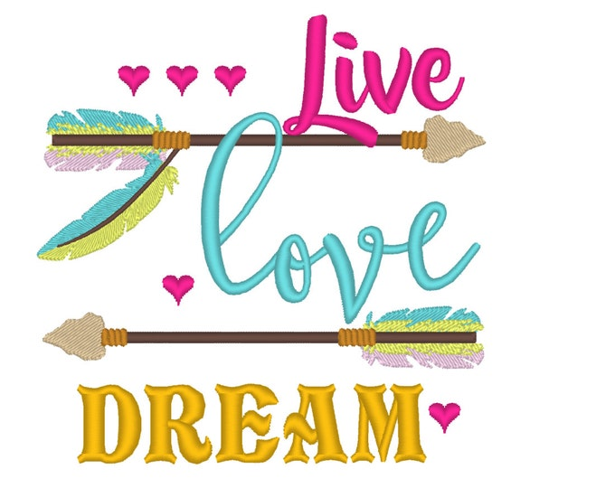 Live love dream, Live love dream embroidery, saying, baby, love embroidery 4x4 4x5 6x10