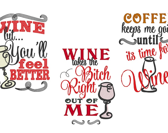 Wine lovers quotes... awesome towel decoration, unique kit - machine embroidery designs - for hoops  5x7