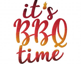 Its BBQ time, it is Barbecue time, apron, kitchen towel, summer time, gradient, rainbow,  iridescent machine embroidery design 4, 6, 7, 8in