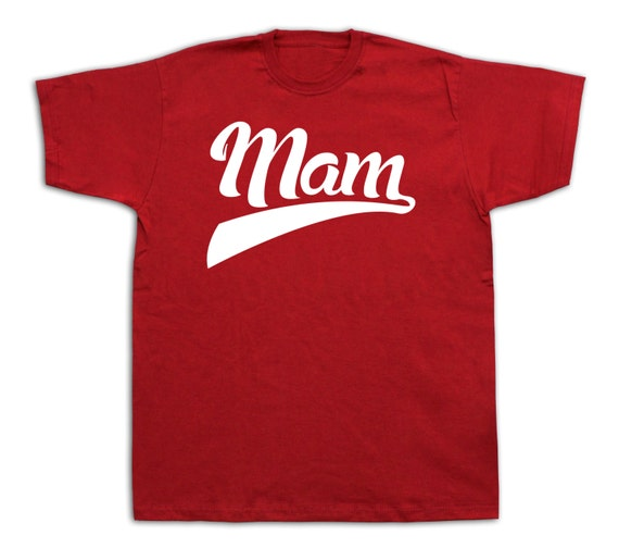 Mam number 1 special event funny humor mother greatest t shirt birthday gift tee #mam-1