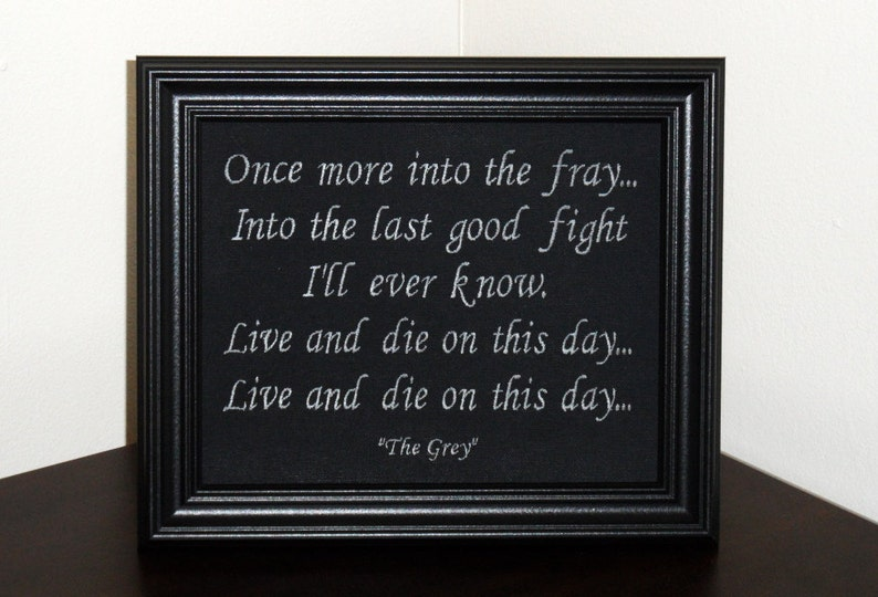 The Grey Quote Into The Fray Framed Embroidery Etsy
