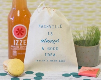 Nashville is always a good idea - Bachelorette Hangover Kit Bags - Nashville Wedding Favors - Hangover Kits - Nashville Bachelorette Party