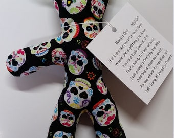Dammit/ Dang It! Doll filled with dried Lavender Buds Sugar Skulls